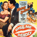 Kiss Me Deadly: Screening and Discussion