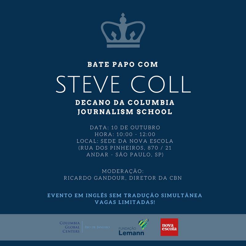 Invitation to a chat with Steve Coll, dean of Columbia Journalism School and editor of the New Yorker magazine