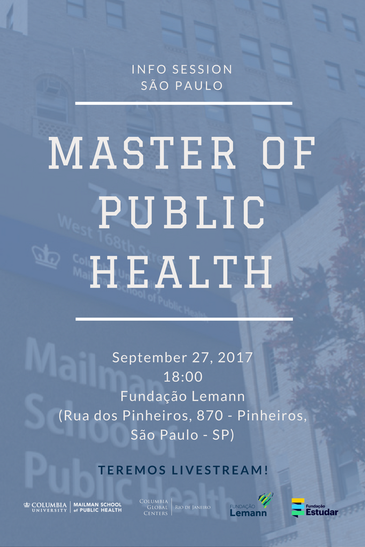 Invite to the info session about Mailman's MPH program
