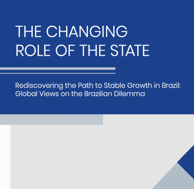 The Changing Role of the State: Rediscovering the Past to Stable Growth in Brazil