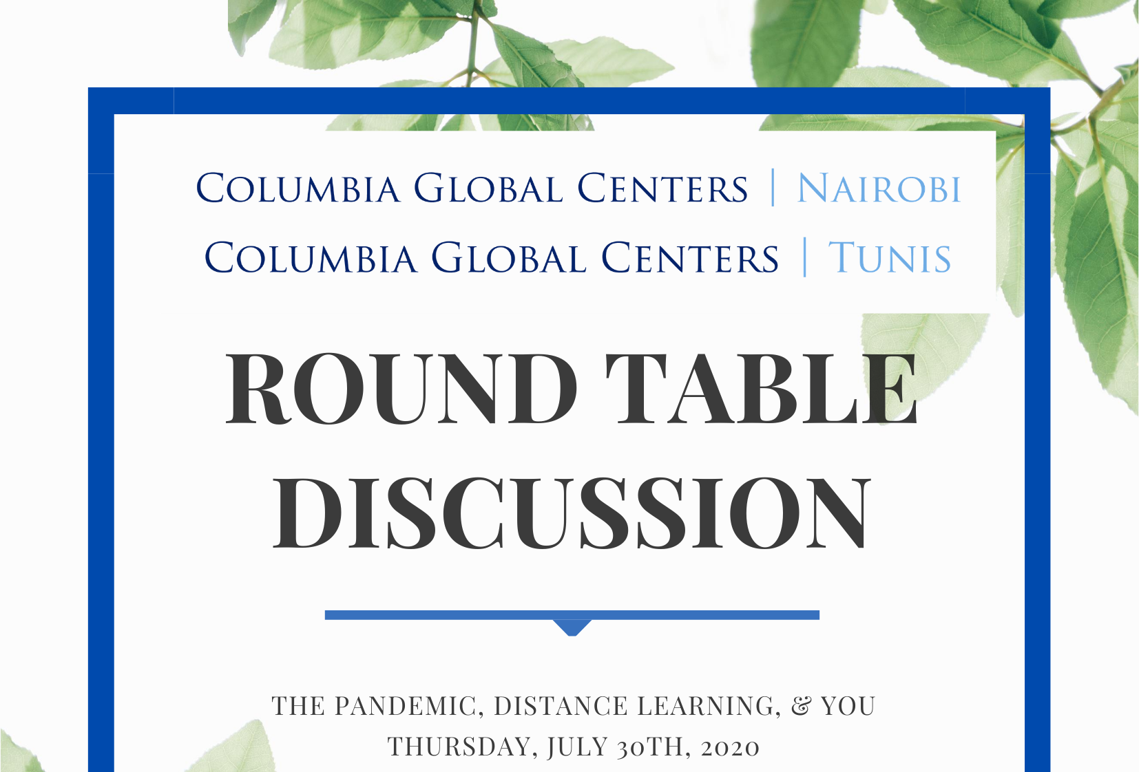 Columbia Global Centers | Tunis and Nairobi Hosted Virtual Discussion on COVID-19