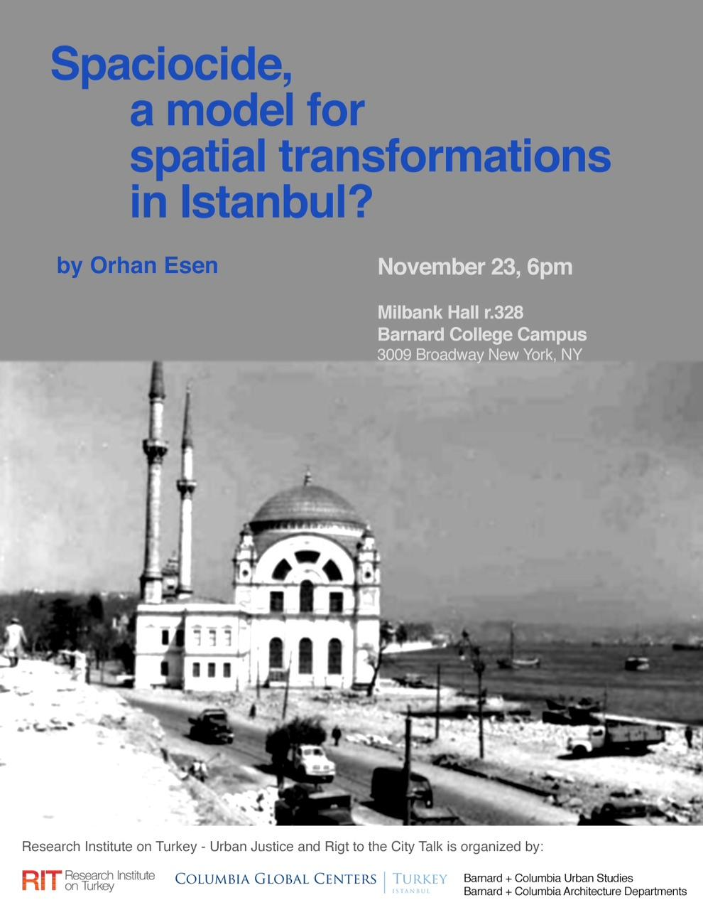 Orhan Esen: Spaciocide, a Model for Spatial Transformations in Istanbul?
