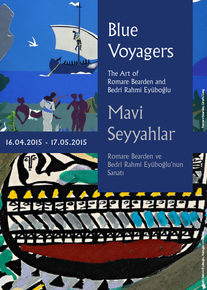 Blue Voyagers: The Art of Romare Bearden and Bedri Rahmi Eyüboğlu
