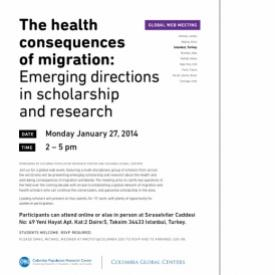 The Health Consequences of Migration: Emerging Directions in Scholarship and Research