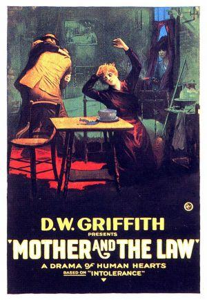 "First Light Silent Film Series: ""The Mother and the Law"""