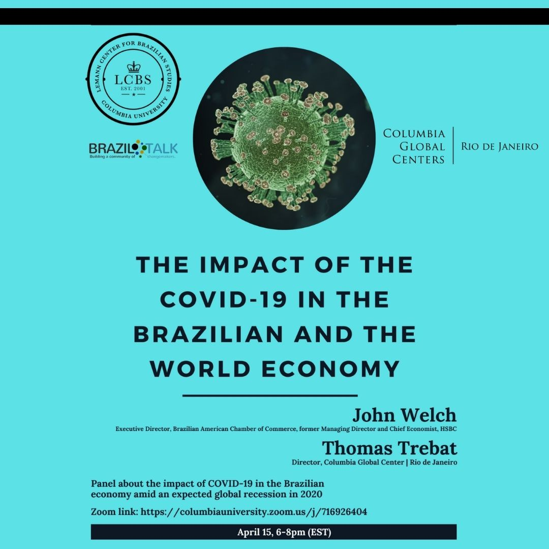 The Impact of COVID-19 in the Brazilian and the World Economy